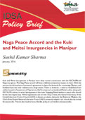 Naga Peace Accord and the Kuki and Meitei Insurgencies in Manipur