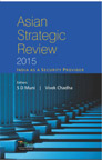 Asian Strategic Review 2015: India as a Security Provider