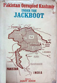 Pakistan Occupied Kashmir: Under the Jackboot