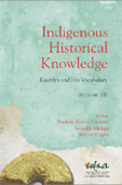 Indigenous Historical Knowledge: Kautilya and His Vocabulary (Volume III)