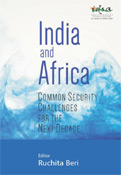 India and Africa: Common Security Challenges for the Next Decade