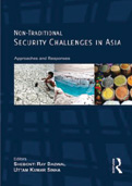Non-Traditional Security Challenges in Asia: Approaches and Responses