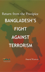 Return from the Precipice: Bangladesh's Fight Against Terrorism