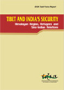 Tibet and India's Security: Himalayan Region, Refugees and Sino-Indian Relations